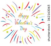 happy valentines day. love card.... | Shutterstock .eps vector #362163065