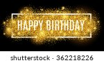 gold sparkles background happy... | Shutterstock .eps vector #362218226