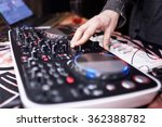 dj mixing music on console at... | Shutterstock . vector #362388782