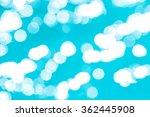 bokeh light background in the...   Shutterstock . vector #362445908