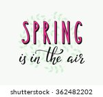 Spring Lettering. Calligraphy...