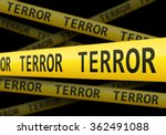 Yellow Terror Police Line...