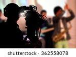 cameraman shooting a live... | Shutterstock . vector #362558078