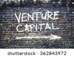 venture capital text on brick... | Shutterstock . vector #362843972
