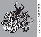 streetball logo lettering | Shutterstock .eps vector #362989292