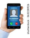 scam call   hand holding a... | Shutterstock . vector #363228926