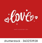 valentines day calligraphy... | Shutterstock .eps vector #363253928