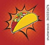 taco fast food vector pop art...   Shutterstock .eps vector #363331676