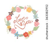 love you   text lettering.... | Shutterstock .eps vector #363382952