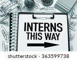 interns   internship concept   Shutterstock . vector #363599738