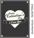 happy valentine's day. love.... | Shutterstock .eps vector #363672062