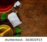 top vew of tea  tea bag and... | Shutterstock . vector #363833915