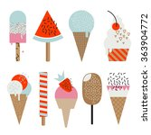 set of vector cute ice creams... | Shutterstock .eps vector #363904772
