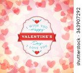 happy valentines day vintage... | Shutterstock .eps vector #363907292