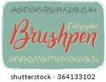 calligraphic brushpen font on... | Shutterstock .eps vector #364133102
