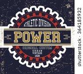 t shirt print design. power... | Shutterstock .eps vector #364185932