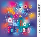 hello february decorative type... | Shutterstock .eps vector #364340756