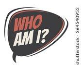 who am i retro speech bubble   Shutterstock .eps vector #364540952
