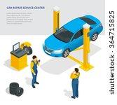 car repair service center. ... | Shutterstock .eps vector #364715825