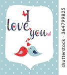 i love you vector  illustration | Shutterstock .eps vector #364799825