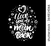 inspirational quote 'i love you ... | Shutterstock .eps vector #364814066