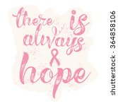 there is always hope.... | Shutterstock .eps vector #364858106