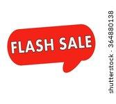 flash sale wording on speech... | Shutterstock . vector #364880138