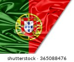 portugal   flag of silk with... | Shutterstock . vector #365088476
