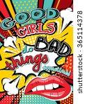 pop art good girls do bad... | Shutterstock .eps vector #365114378