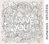 love hand lettering and doodles ... | Shutterstock .eps vector #365135336