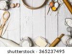 baking background. ingredients... | Shutterstock . vector #365237495