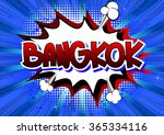 bangkok   comic book style word. | Shutterstock .eps vector #365334116