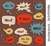 set of comic speech bubbles... | Shutterstock .eps vector #365459486