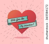 will you be my valentine text... | Shutterstock .eps vector #365584172