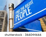 find the right people written... | Shutterstock . vector #366044666