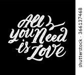 'all you need is love'... | Shutterstock .eps vector #366137468