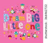 Dream Big Little One Quote Bab...