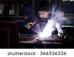 welder working a welding metal... | Shutterstock . vector #366536336