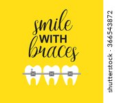 smile with braces on teeth... | Shutterstock .eps vector #366543872