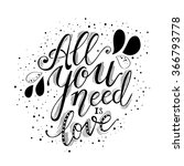 all you need is love hand... | Shutterstock .eps vector #366793778