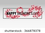 happy valentine's day. text on... | Shutterstock .eps vector #366878378