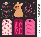 set of valentines day tags.... | Shutterstock .eps vector #367030532