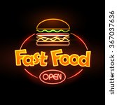 fast food neon sign  | Shutterstock .eps vector #367037636