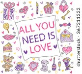 all you need is love. romantic... | Shutterstock .eps vector #367211222