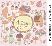autumn concept forest card with ... | Shutterstock .eps vector #367245725