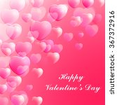 happy valentines day... | Shutterstock . vector #367372916