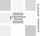9 seamless dotted patterns.... | Shutterstock .eps vector #367419776