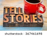 tell stories word abstract  ... | Shutterstock . vector #367461698