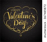 golden lettering valentines day ... | Shutterstock .eps vector #367485872