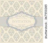vintage invitation or wedding... | Shutterstock .eps vector #367553285